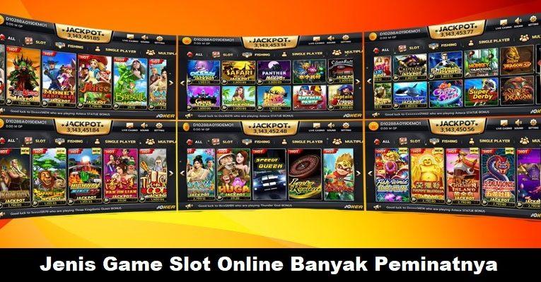 Jenis Game Slot Online Banyak Peminatnya